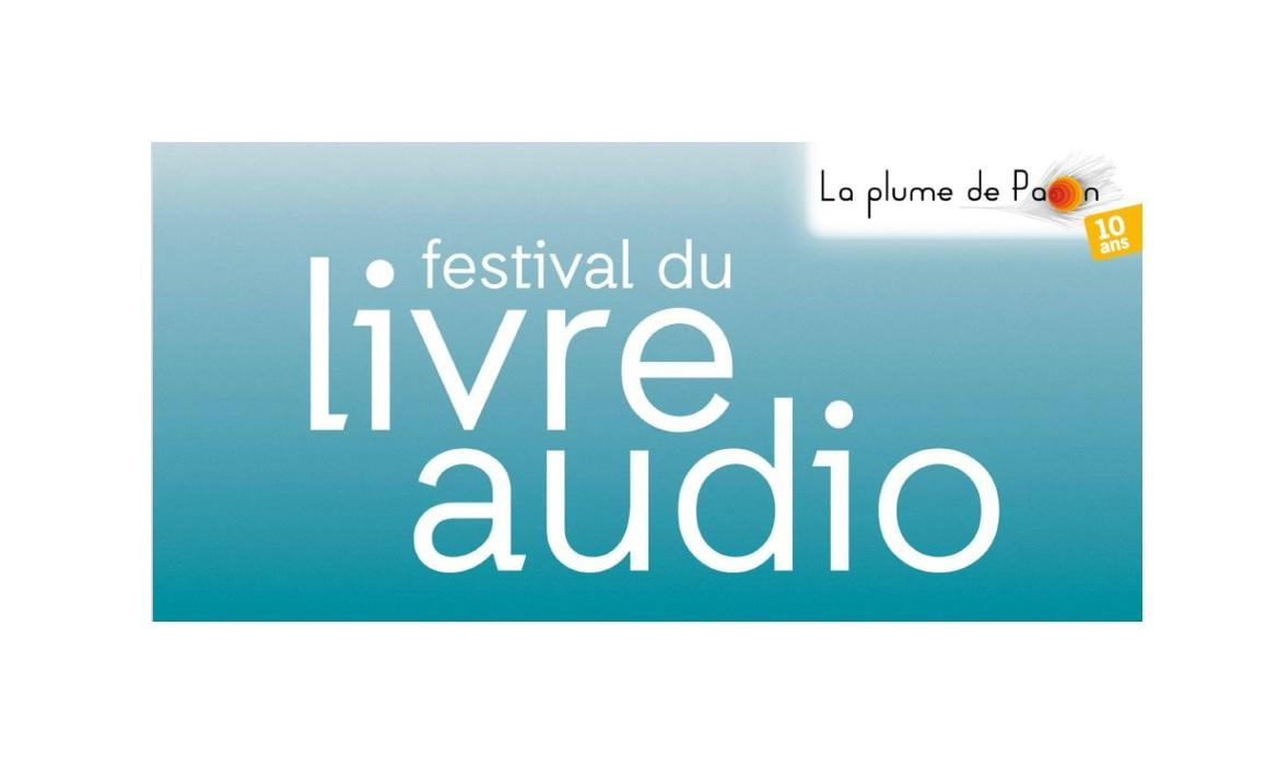 Livre Audio Festival Du Livre Audio Et 10 Ans De La Plume