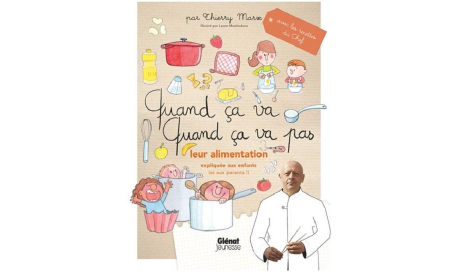 thierry marx livre enfants cuisine alimentation