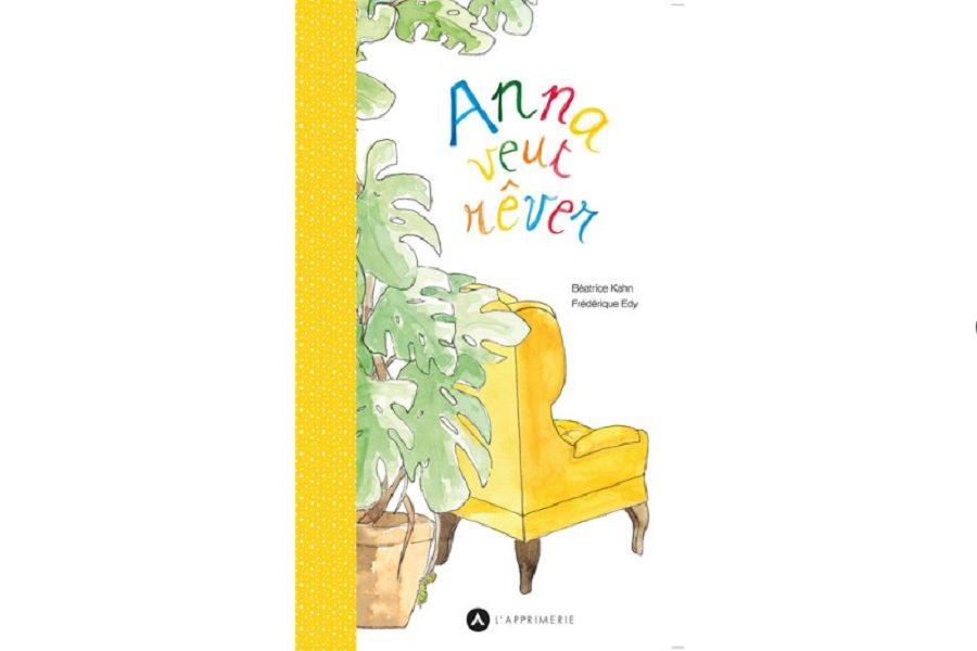 anna veut rever livre enfants