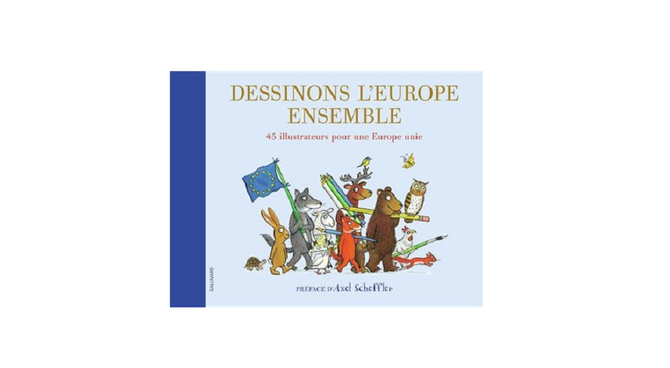 Dessinons L Europe Ensemble Le Livre De 45 Illustrateurs