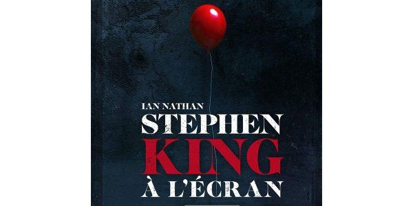 Livre Stephen King à l'écran une rétrospective de ses adaptations ciné et TV