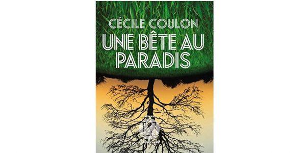 une bete au paradis cecile coulon livre