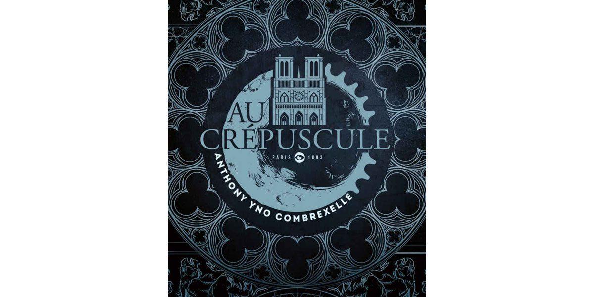 Livre Au crépuscule est le nouveau roman de Anthony Yno Combrexelle