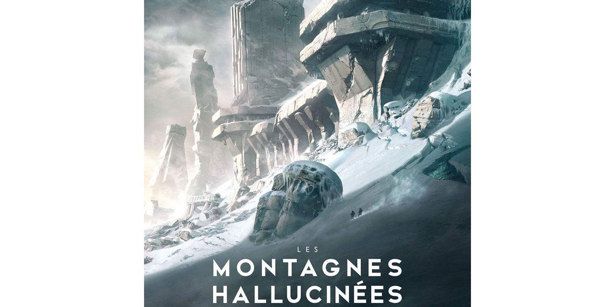 Le Livre Les Montagnes Hallucinées enfin illustré