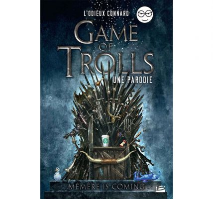 Livre Chronique de Game of Trolls