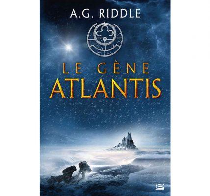 Livre Le Gène Atlantis un livre explosif chez Bragelonne