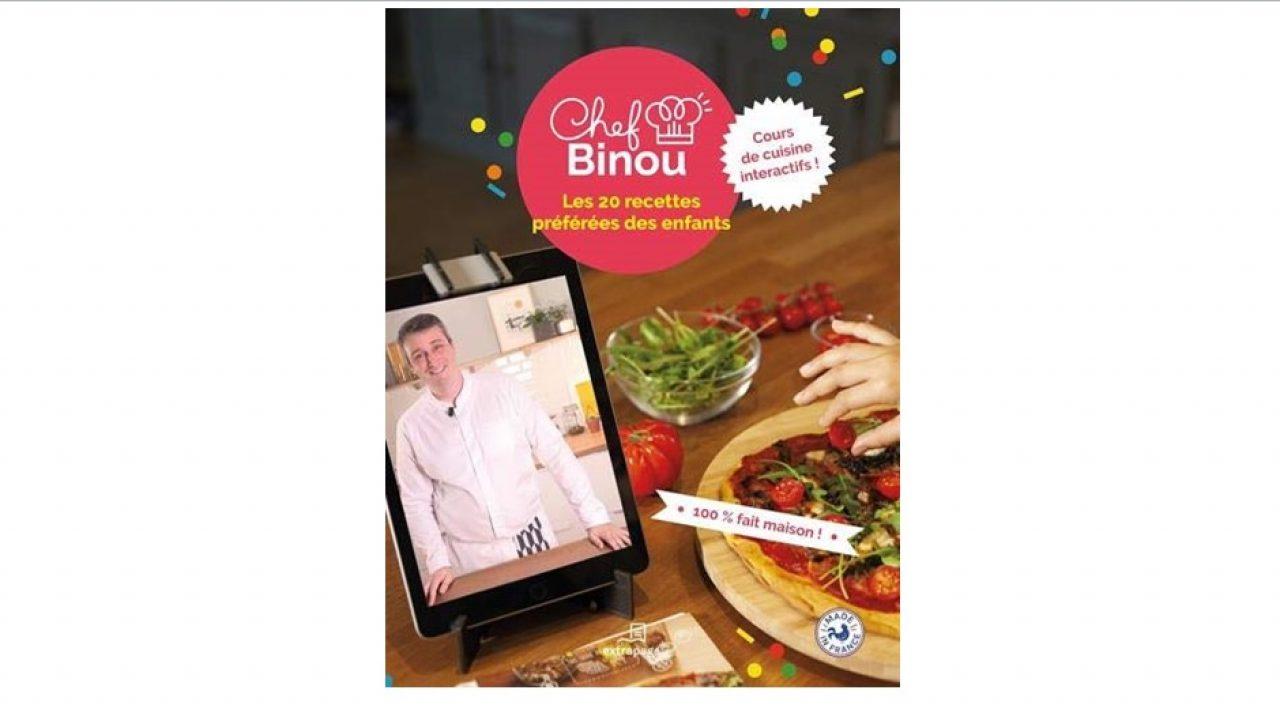 Chef Binou Un Livre De Recettes Interactif Pour Enfants Papier