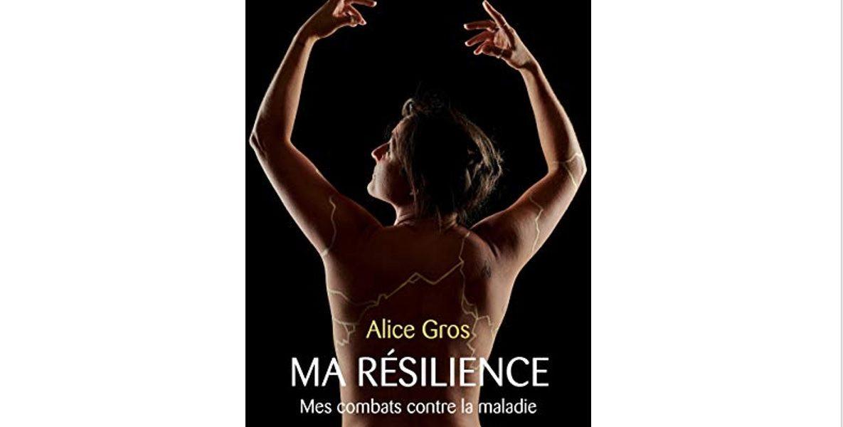 ma resilience livre alice gros