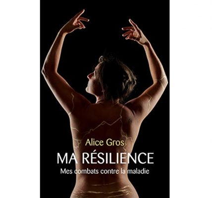 ma resilience livre alice gros