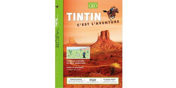 tintin c est l aventure magazine geo