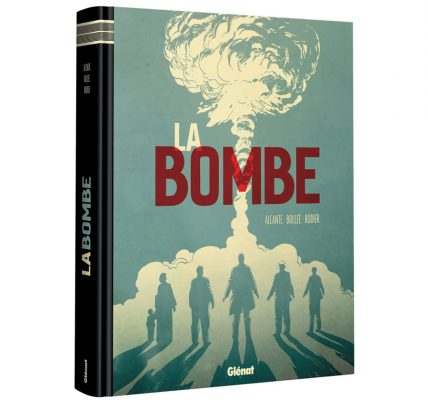 La Bombe La chronique BD du week-end