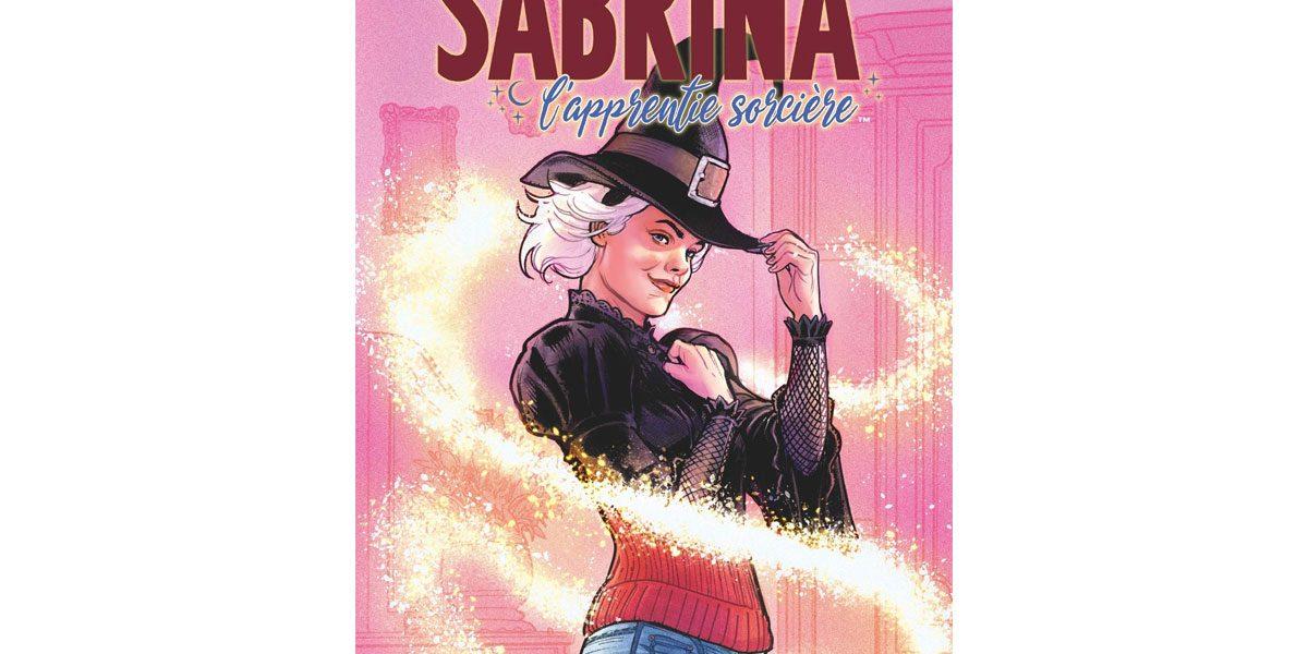 Sabrina L'apprentie sorcière - On a lu le comics