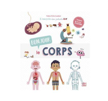 bonjour le corps encyclopedie livre enfants