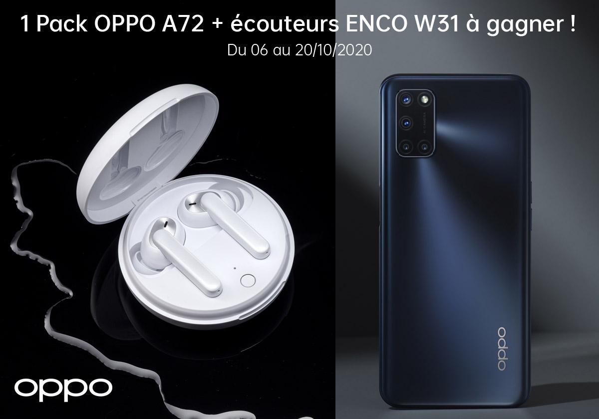 Super jeu concours 1 OPPO A72 à gagner avec des écouteurs Enco W31