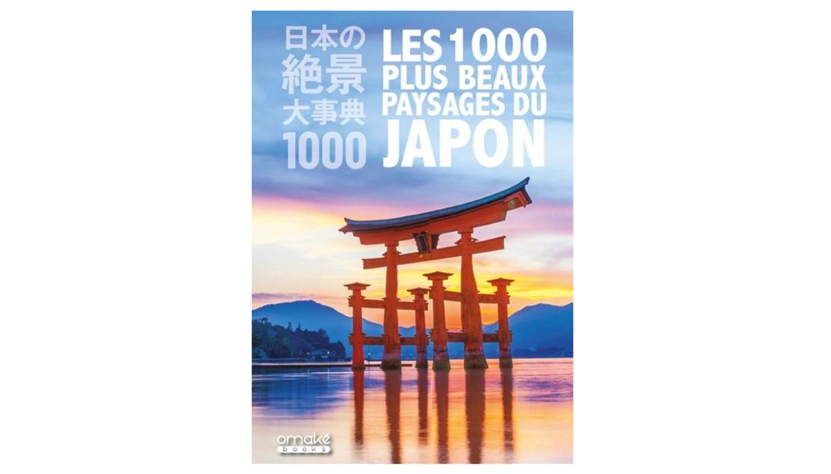 1000 plus beaux paysages du japon livre