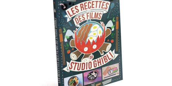 Livre de cuiisne pour faire les recettes des films du studio Ghibli