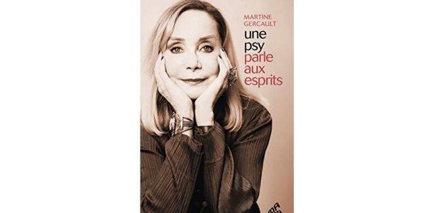 une psy parle aux esprits martine gercault livre