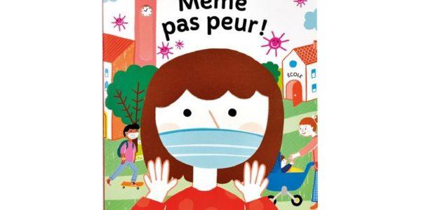 meme pas peur livre coronavirus covid-19 enfants