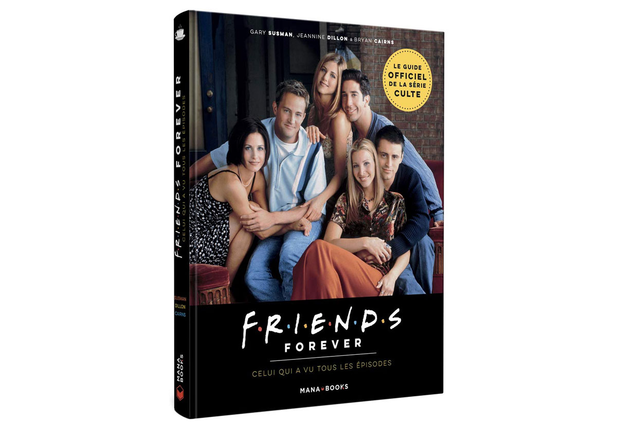 Friends Forever - On a lu le guide officiel de la série culte