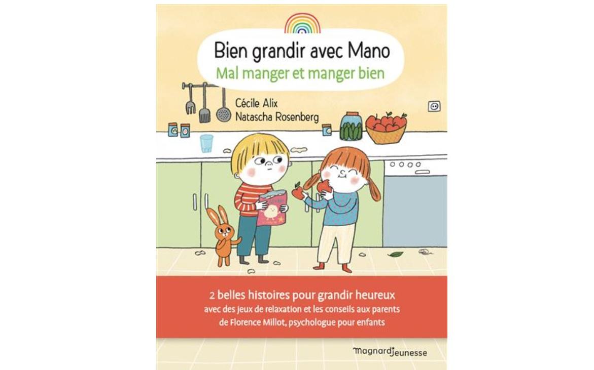 bien grandir avec mano livre enfants nutrition