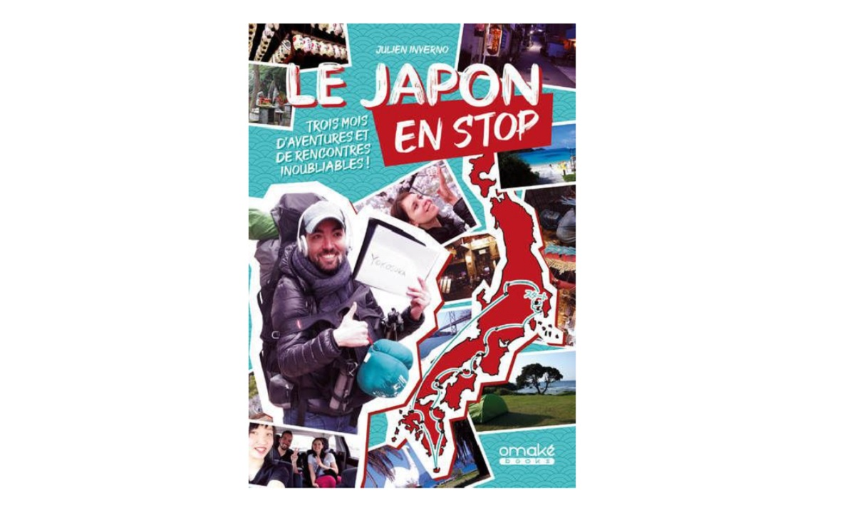 le japon en stop livre - Japan hitchhiking an atypical travel guide and logbook
