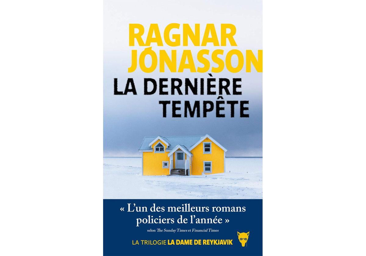 Livre Ragnar Jonasson - Une enquête en plein tempête