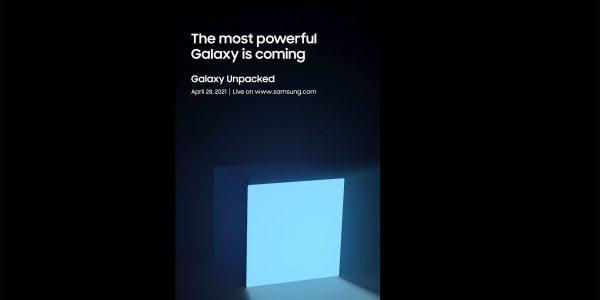 Samsung Galaxy Unpacked organisé le 28 avril
