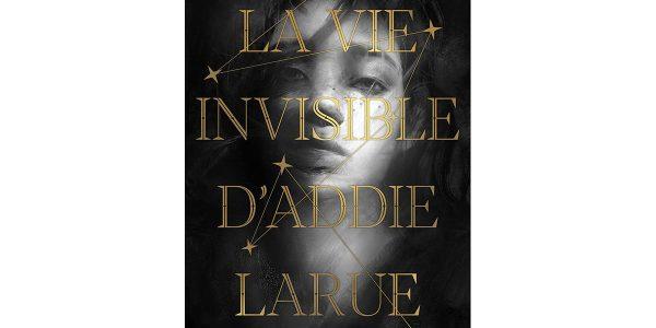 La-Vie-Invisible-d'Addie-Larue-livre