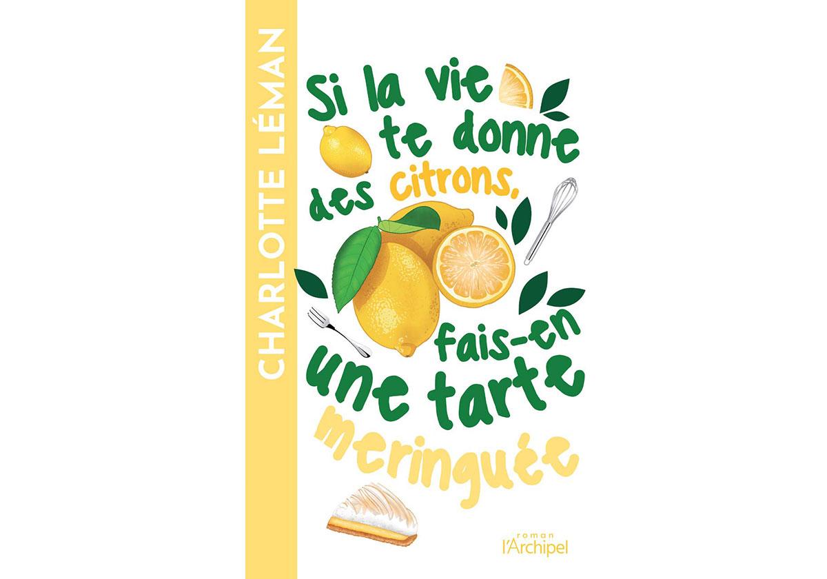 Si-la-vie-te-donne-des-citrons-fais-en-une-tarte-meringuee-livre