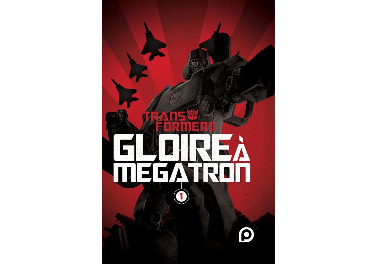 Comics Transformers Gloire à Mégatron