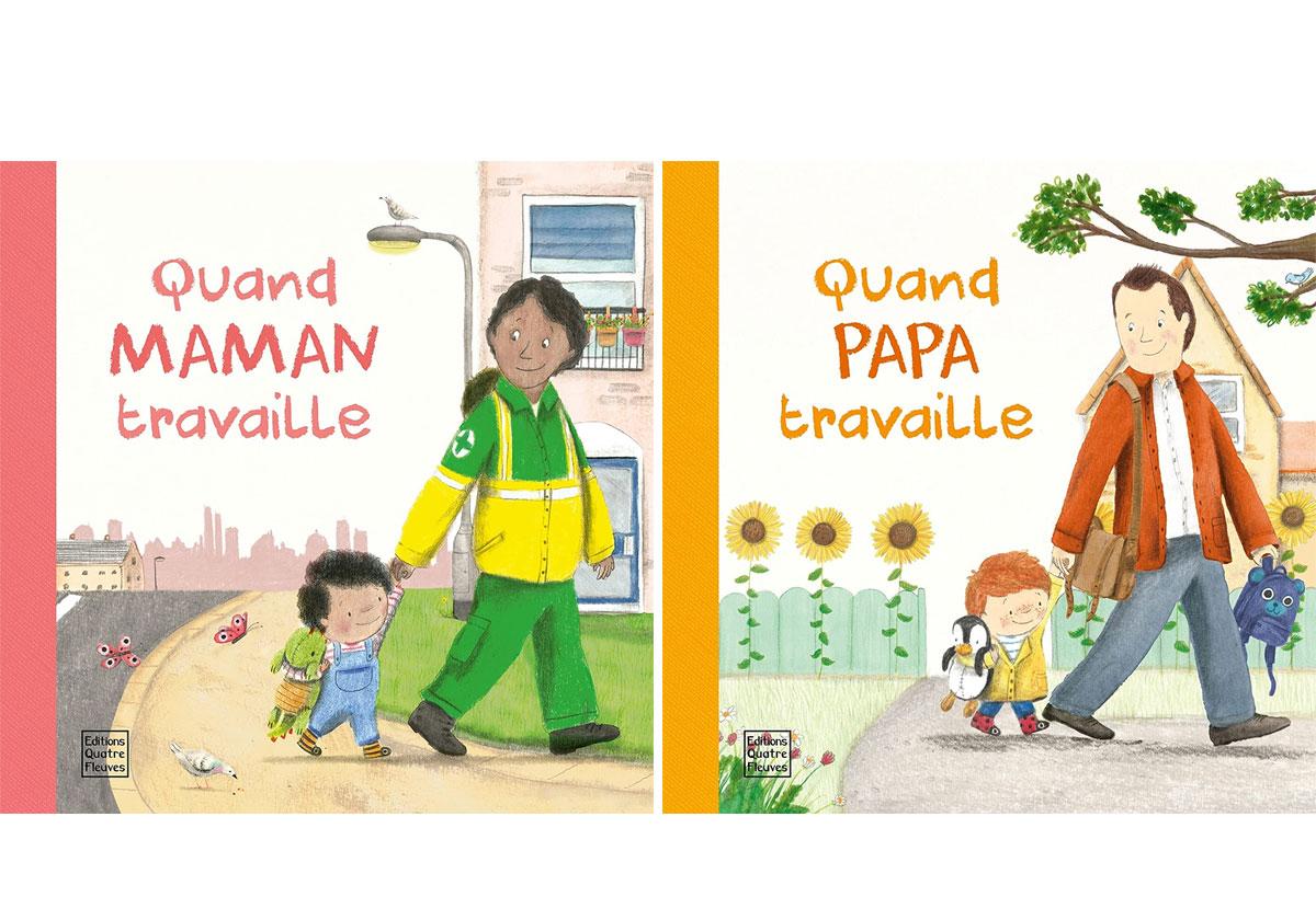 Livre enfant - Quand papa et maman travaillent