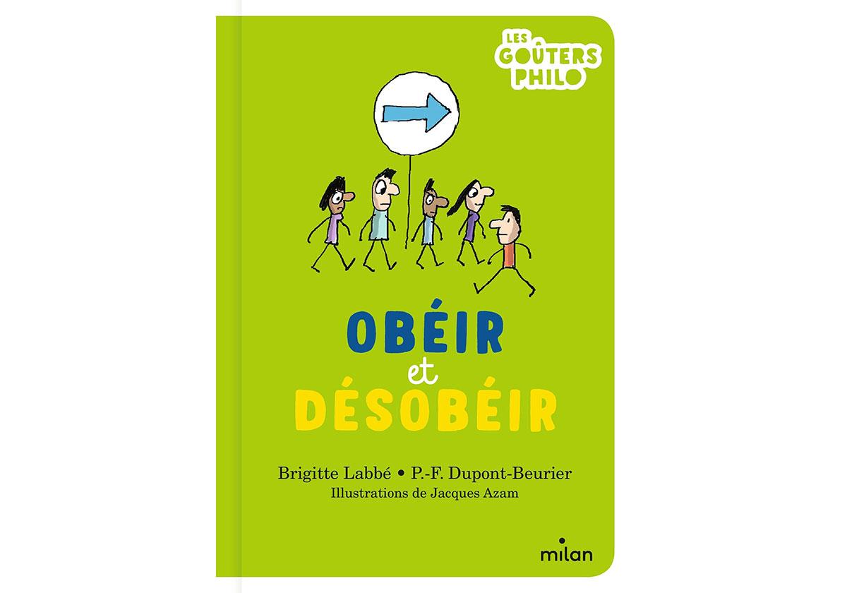 obeir-et-desobeir-livre-brigitte-labbe