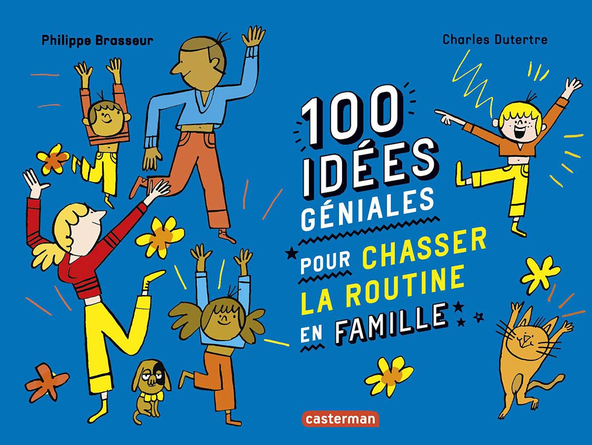 100-idee-geniales-pour-s-amuser-livre