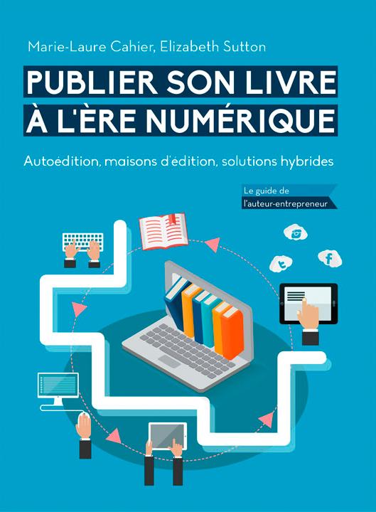 Publier son livre à l'ère numérique en ebook