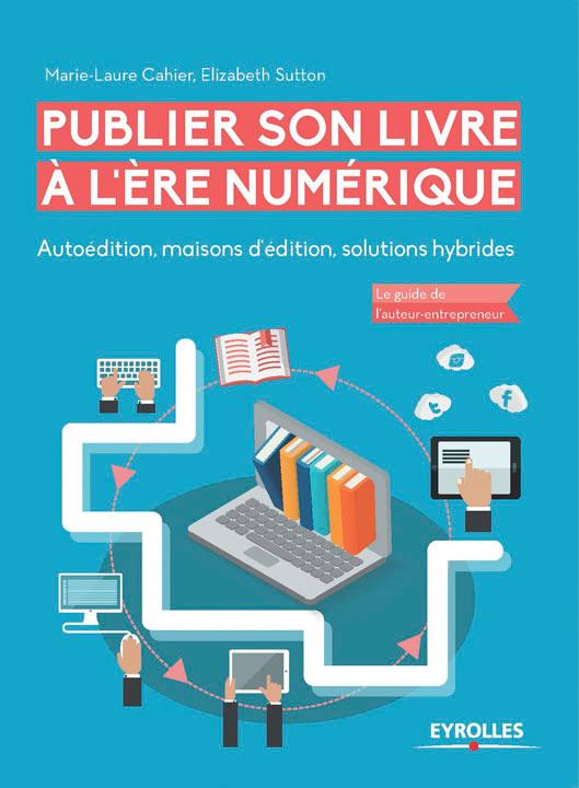 Publier son livre à l'ère numérique version imprimée